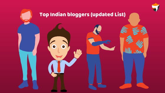 Top Indian bloggers updated list
