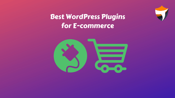 Best WordPress Plugins for E-commerce