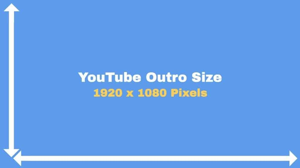 youtube outro size