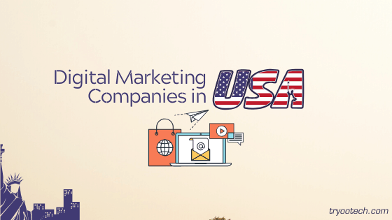 Digital Marketing Companies in USA