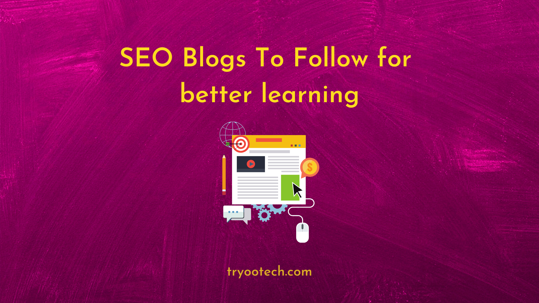 SEO Blogs To Follow for better learning