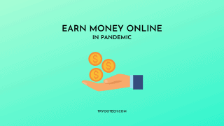 Easiest Ways To Earn Extra Money During The pandemic
