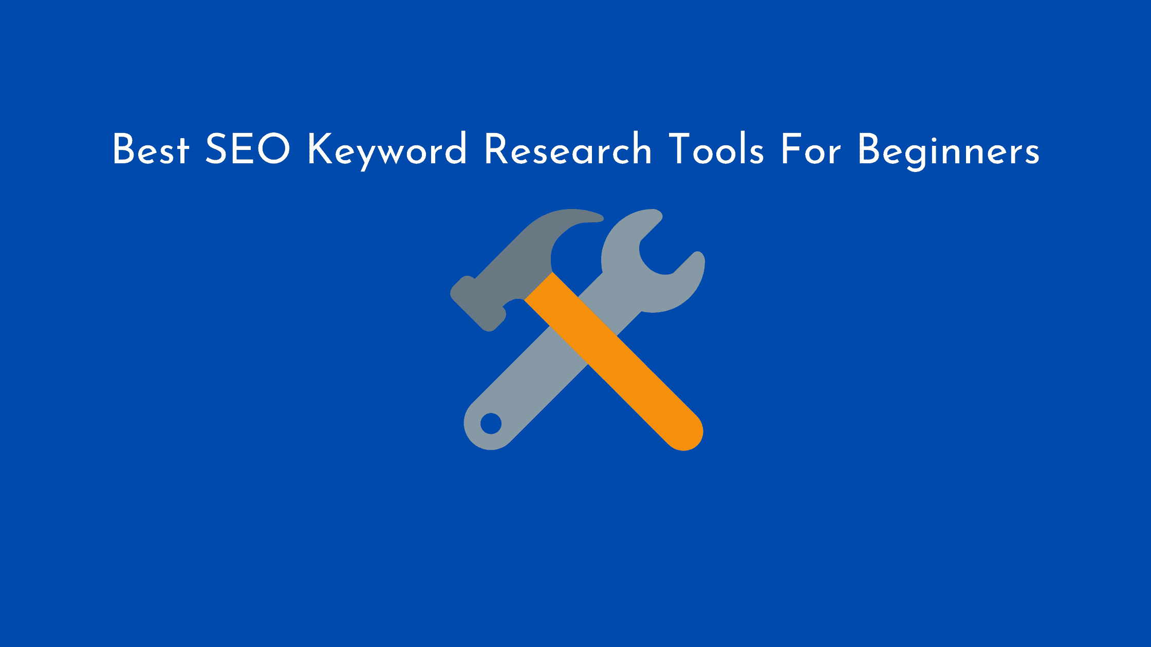 Best SEO keyword research tools for beginners