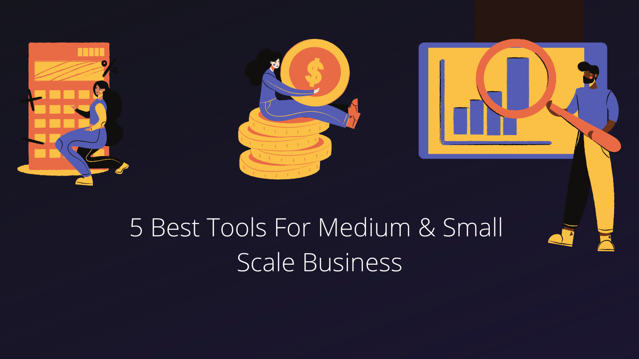 Best Tools For Small Business Owners